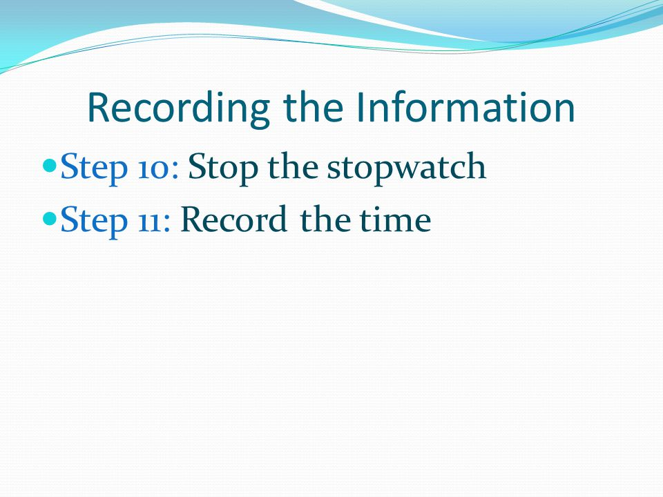 Recording the Information
