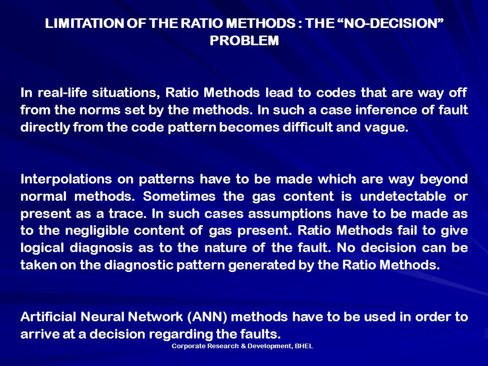 LIMITATION OF THE RATIO METHODS : THE NO-DECISION PROBLEM