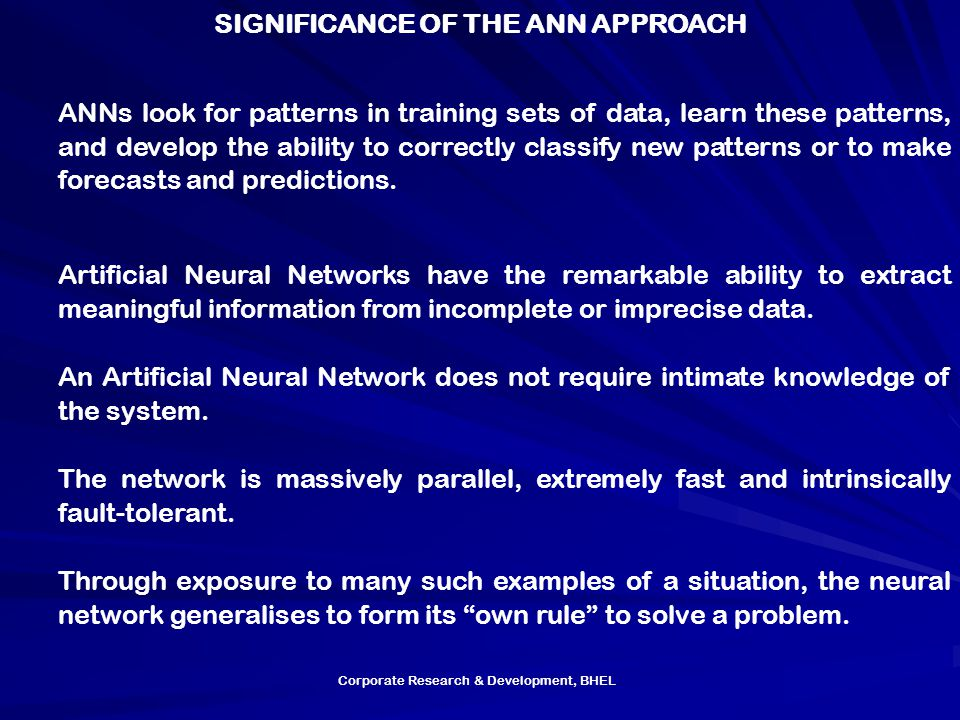 SIGNIFICANCE OF THE ANN APPROACH
