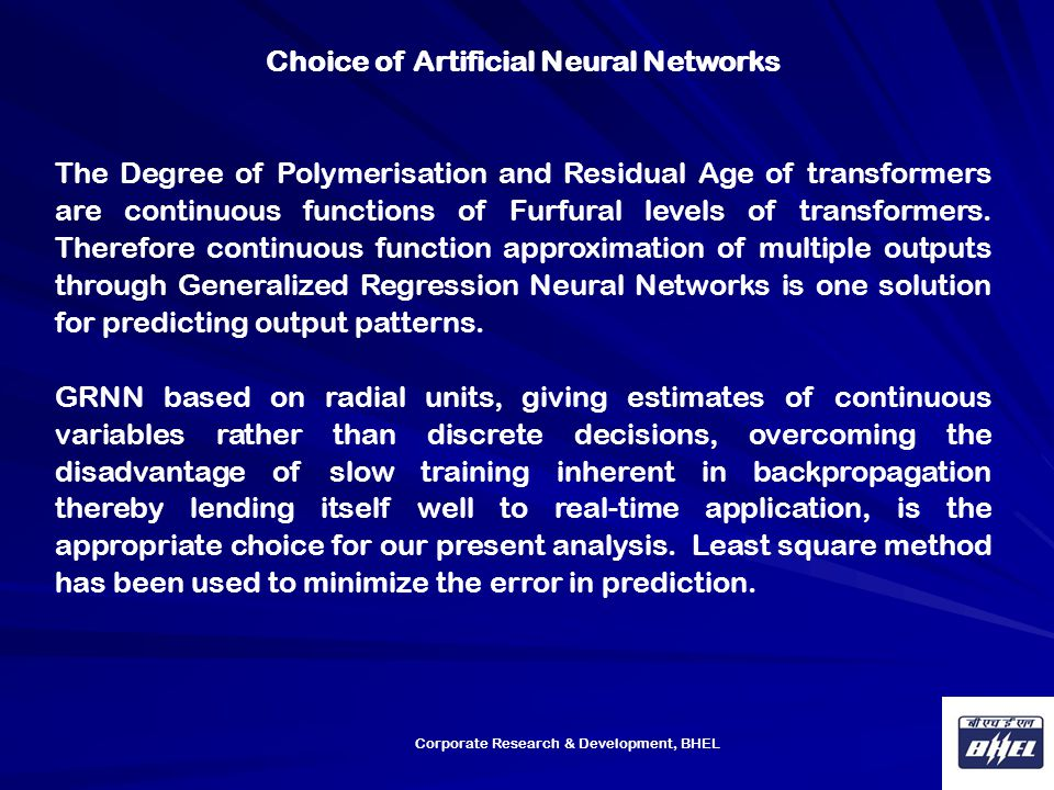 Choice of Artificial Neural Networks