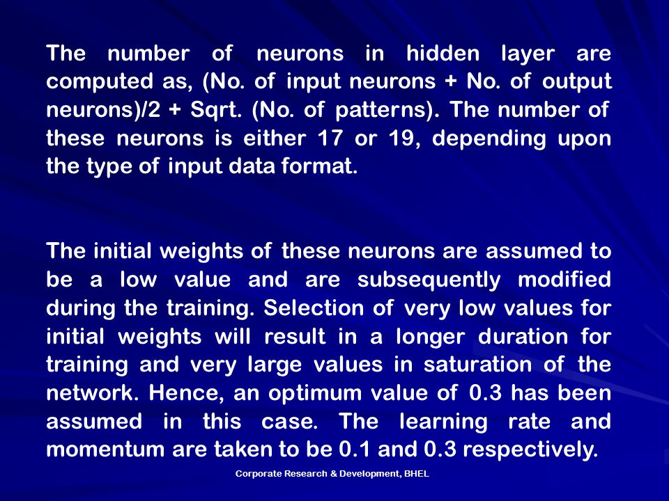 The number of neurons in hidden layer are computed as, (No