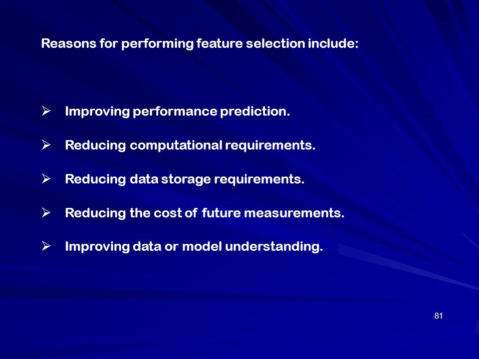 Reasons for performing feature selection include: