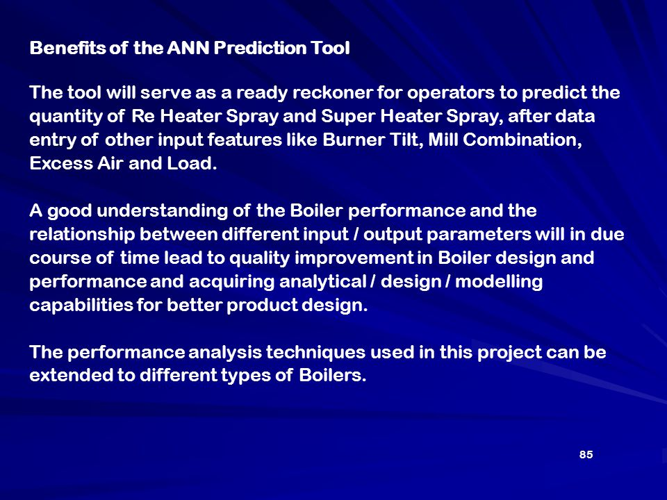 Benefits of the ANN Prediction Tool