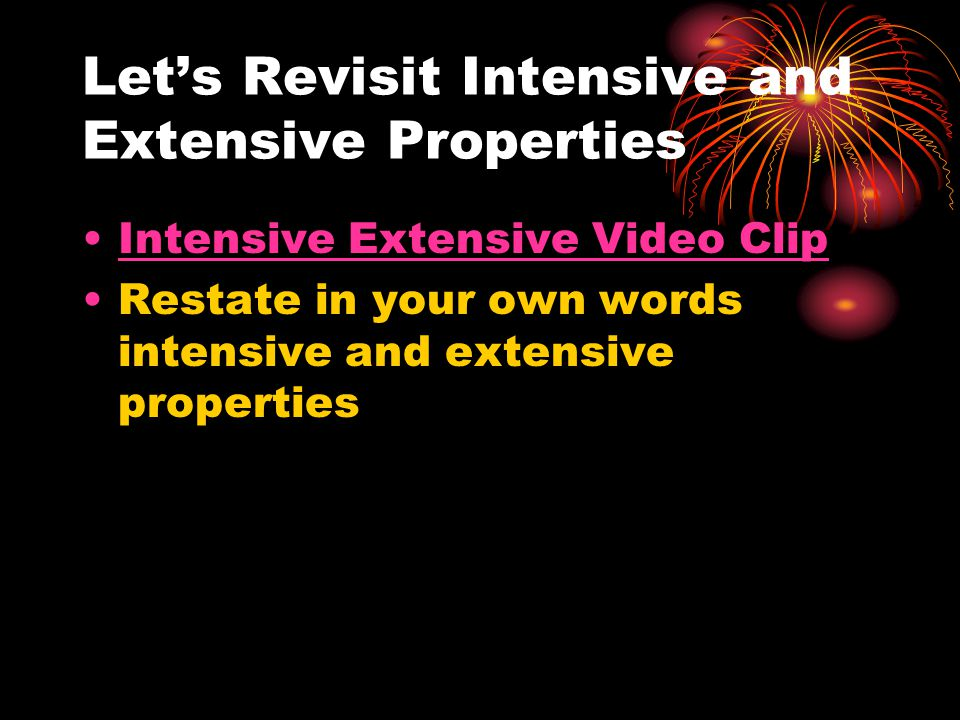 Let's Revisit Intensive and Extensive Properties