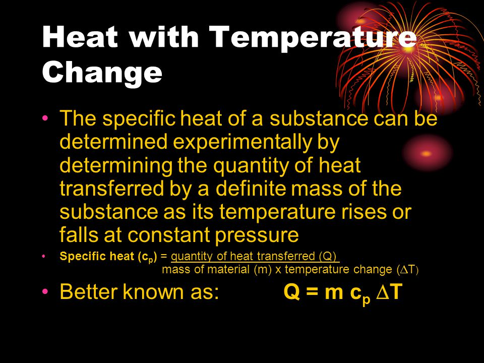 Heat with Temperature Change
