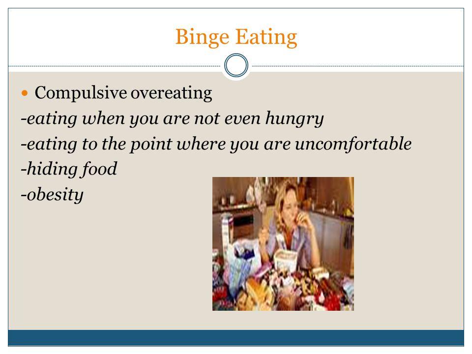 Binge Eating Compulsive overeating