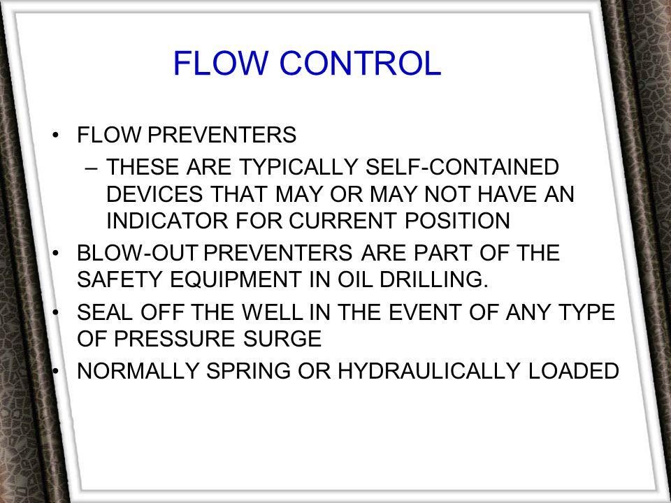 FLOW CONTROL FLOW PREVENTERS