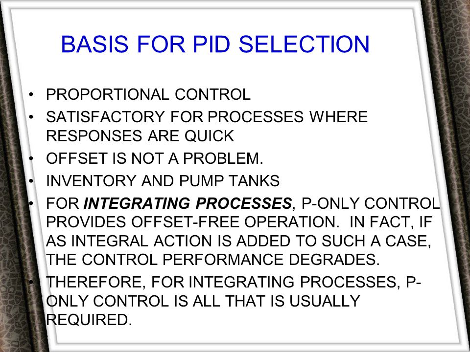 BASIS FOR PID SELECTION