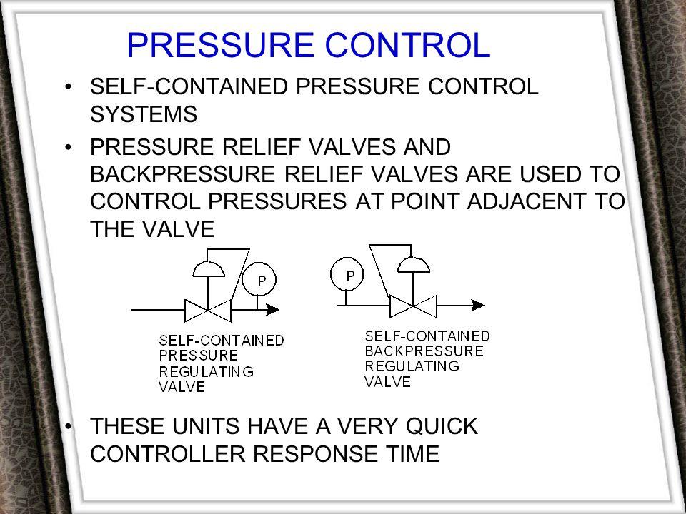 PRESSURE CONTROL SELF-CONTAINED PRESSURE CONTROL SYSTEMS