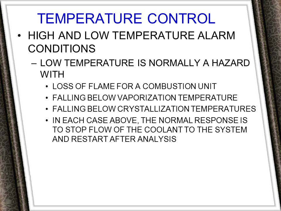TEMPERATURE CONTROL HIGH AND LOW TEMPERATURE ALARM CONDITIONS