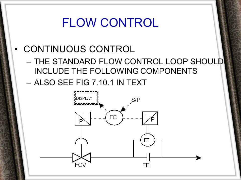 FLOW CONTROL CONTINUOUS CONTROL