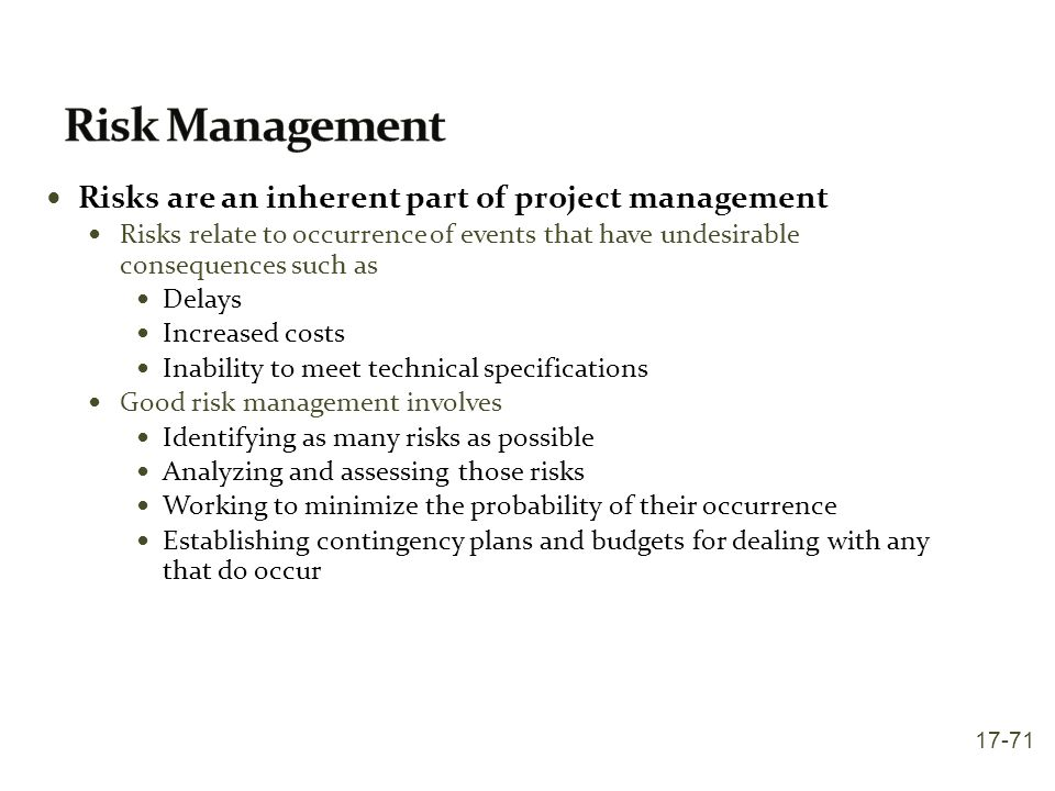 Risk Management Risks are an inherent part of project management