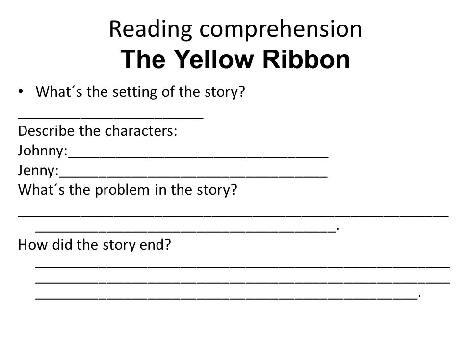 Reading comprehension The Yellow Ribbon
