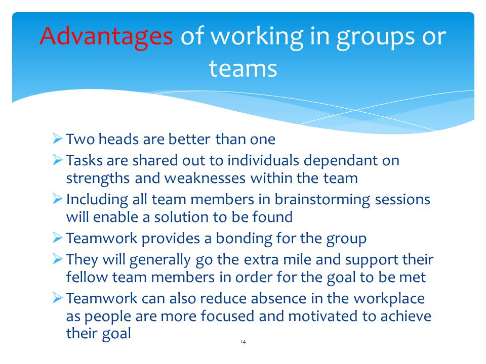 Advantages of working in groups or teams