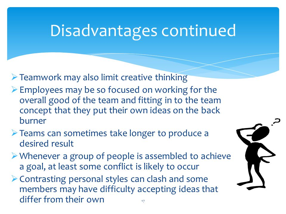 disadvantages of teamwork in a business Advantages of teamwork in problem solving strategies advantages of teamwork in problem solving strategies there is a lot that can be said for working in teams when problem solving and thinking critically.