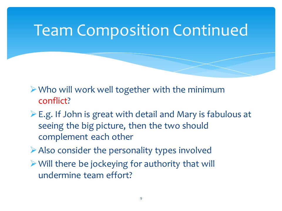 Team Composition Continued