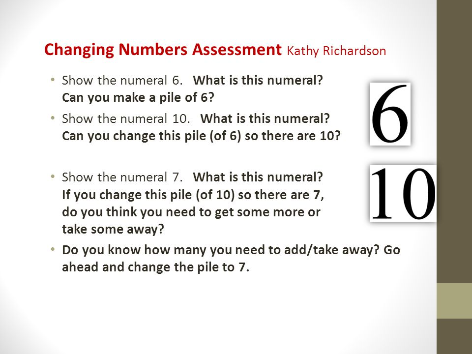 Changing Numbers Assessment Kathy Richardson