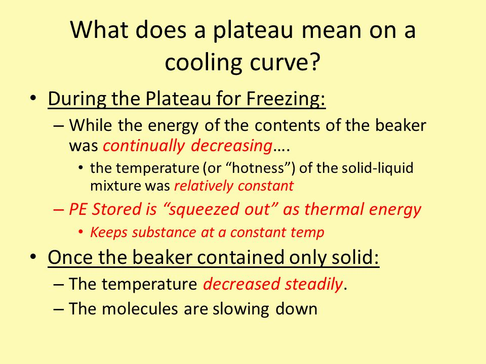 What does a plateau mean on a cooling curve