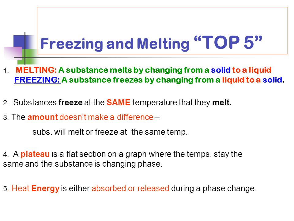 Freezing and Melting TOP 5