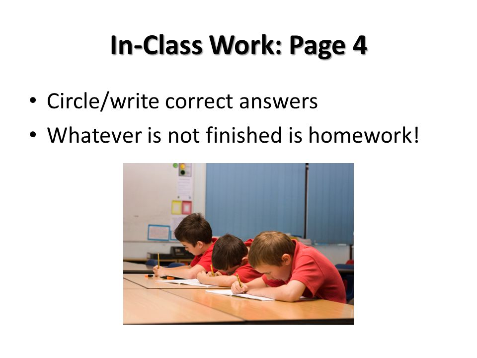 In-Class Work: Page 4 Circle/write correct answers