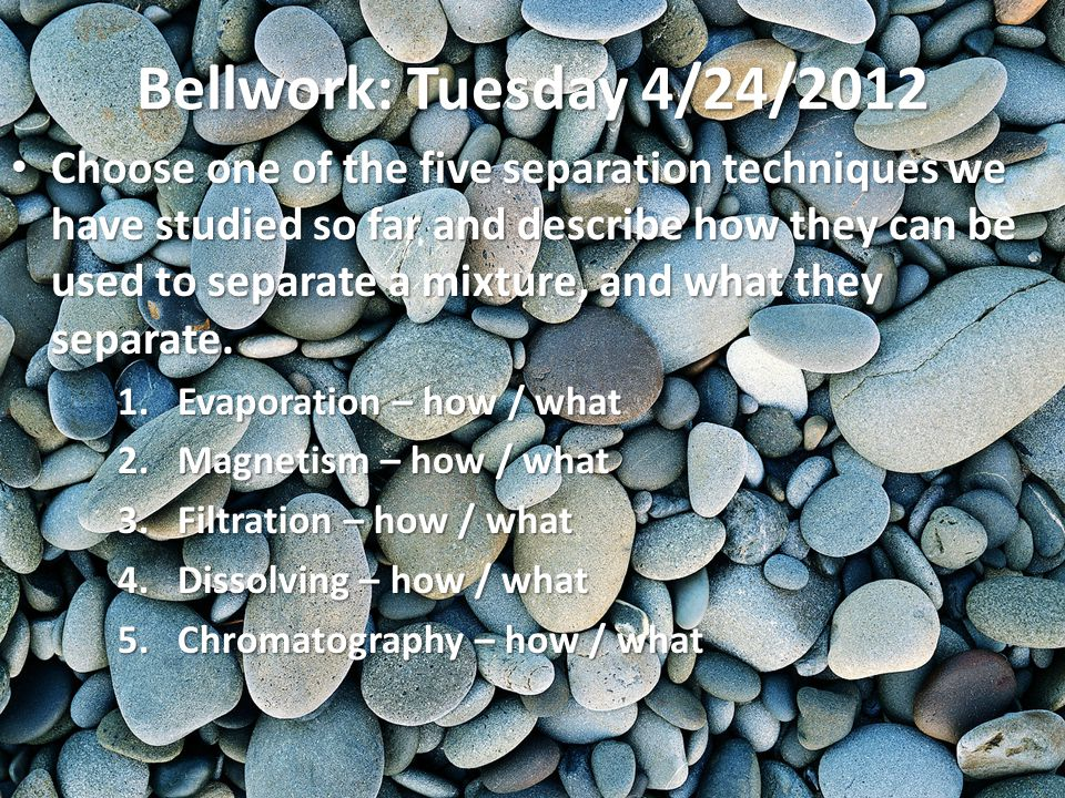 Bellwork: Tuesday 4/24/2012