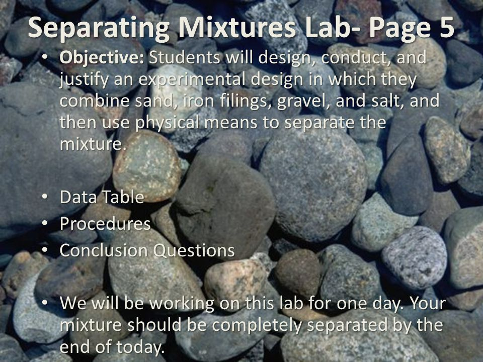 Separating Mixtures Lab- Page 5
