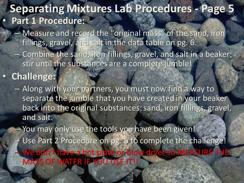 Separating Mixtures Lab Procedures - Page 5