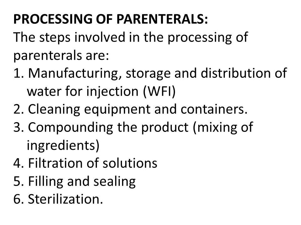 PROCESSING OF PARENTERALS: