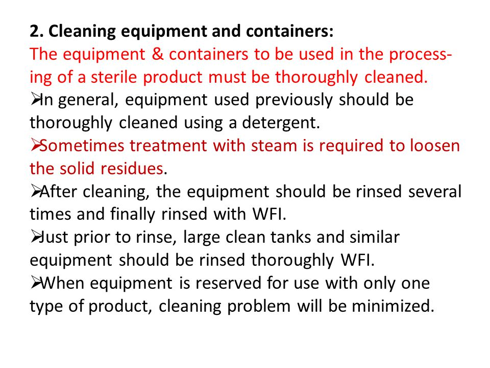 2. Cleaning equipment and containers: