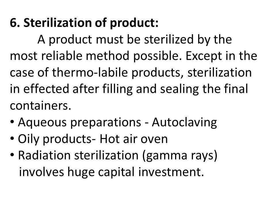 6. Sterilization of product: