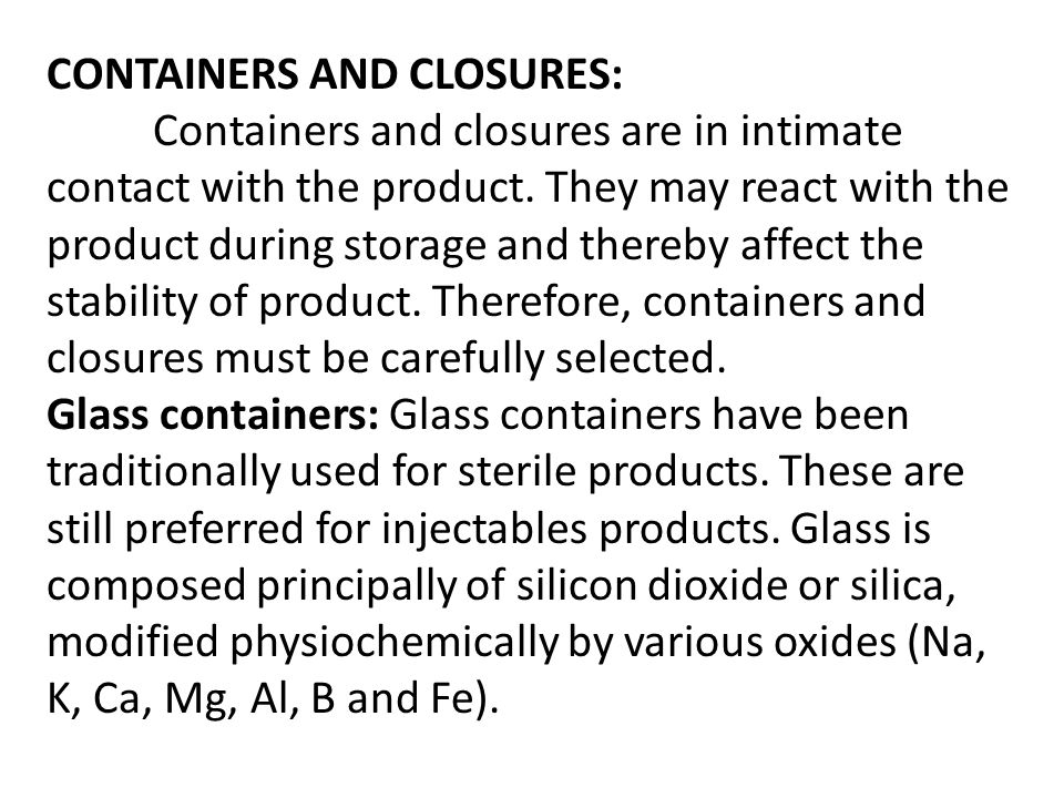 CONTAINERS AND CLOSURES: