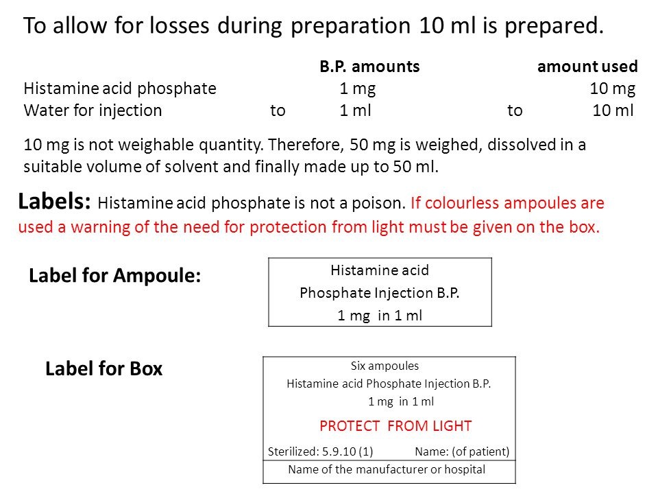 To allow for losses during preparation 10 ml is prepared.