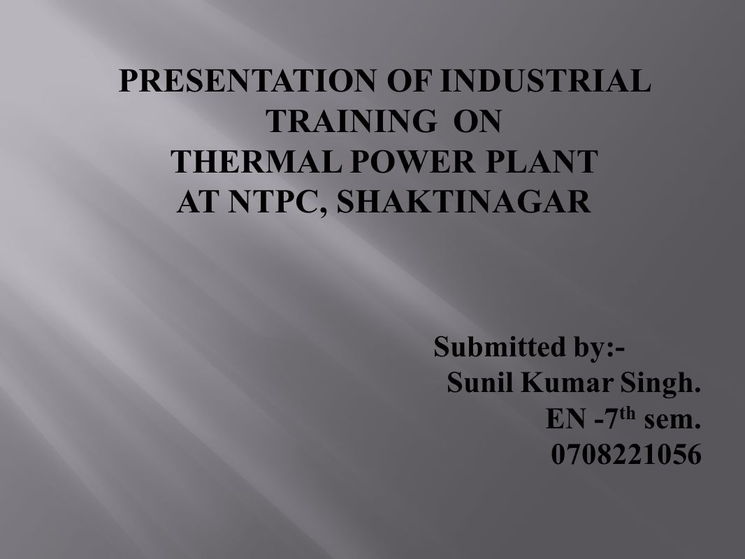 PRESENTATION OF INDUSTRIAL TRAINING ON