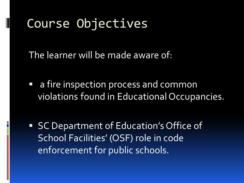 Course Objectives The learner will be made aware of: