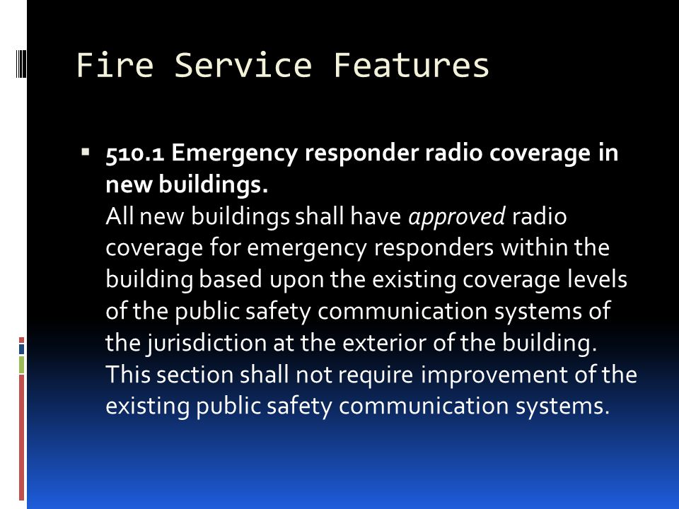 Fire Service Features