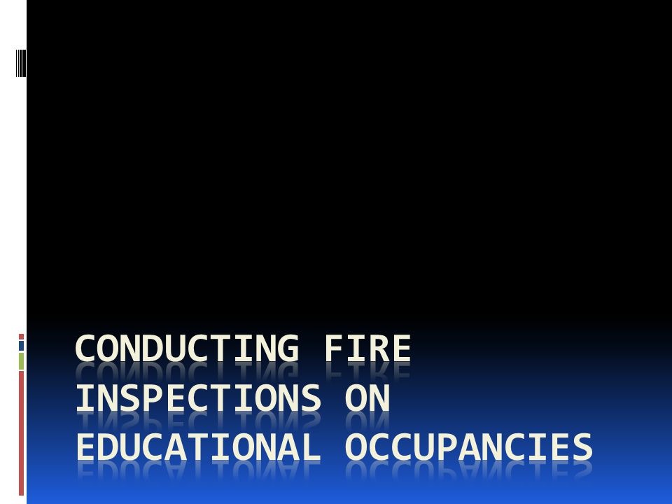 Conducting Fire Inspections on Educational Occupancies