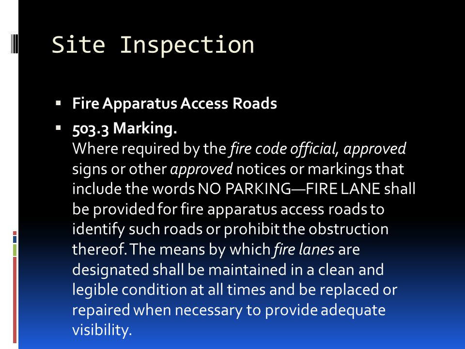 Site Inspection Fire Apparatus Access Roads