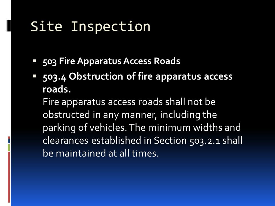 Site Inspection 503 Fire Apparatus Access Roads.