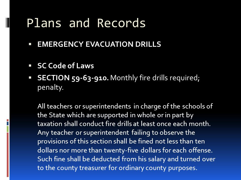 Plans and Records EMERGENCY EVACUATION DRILLS SC Code of Laws