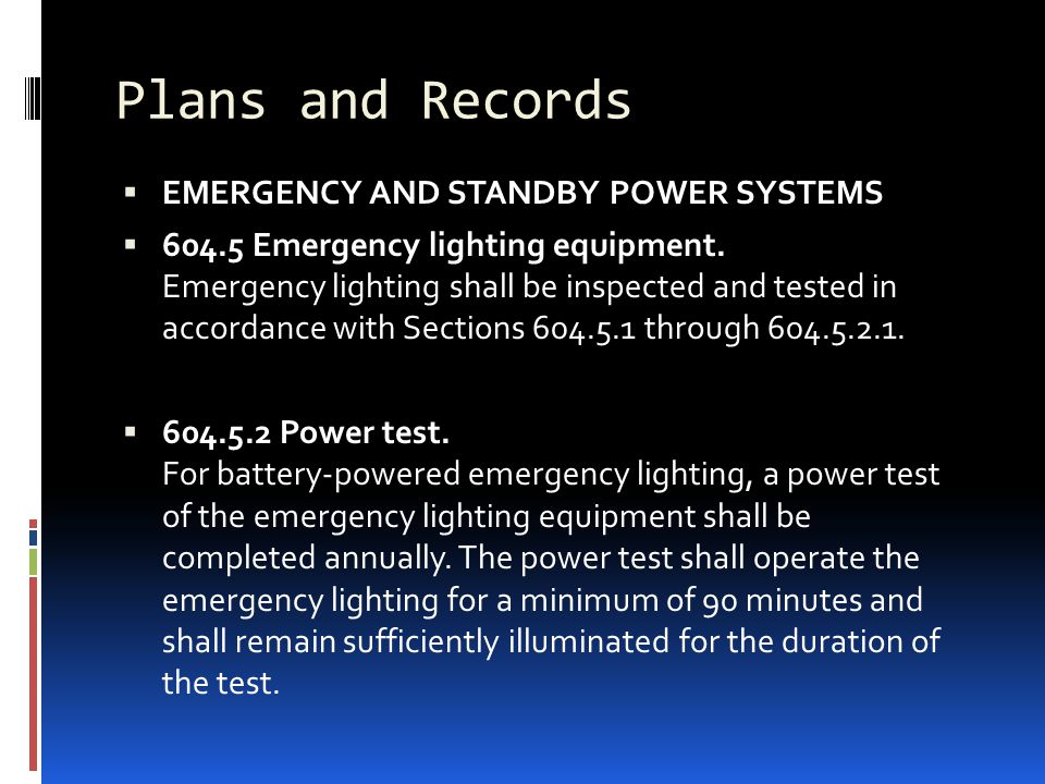 Plans and Records EMERGENCY AND STANDBY POWER SYSTEMS