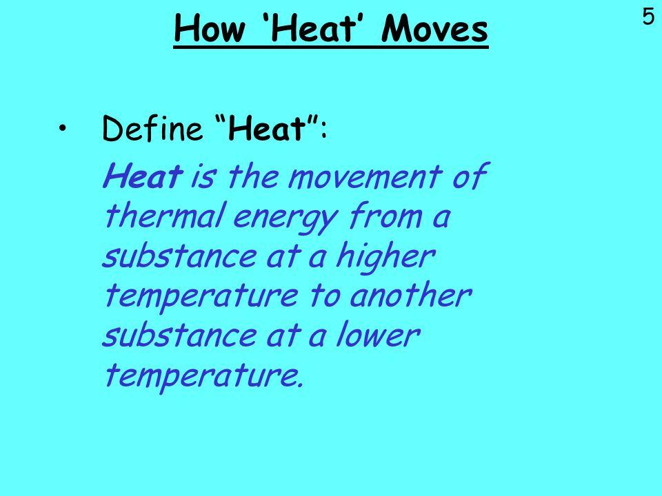 How 'Heat' Moves Define Heat :