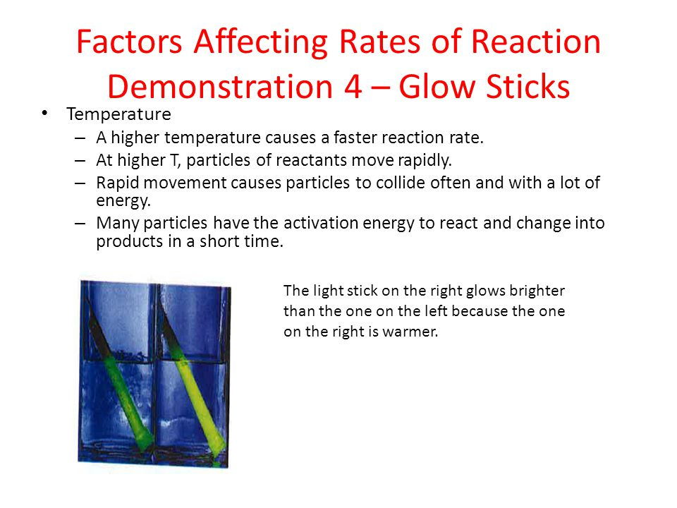 Factors Affecting Rates of Reaction Demonstration 4 – Glow Sticks