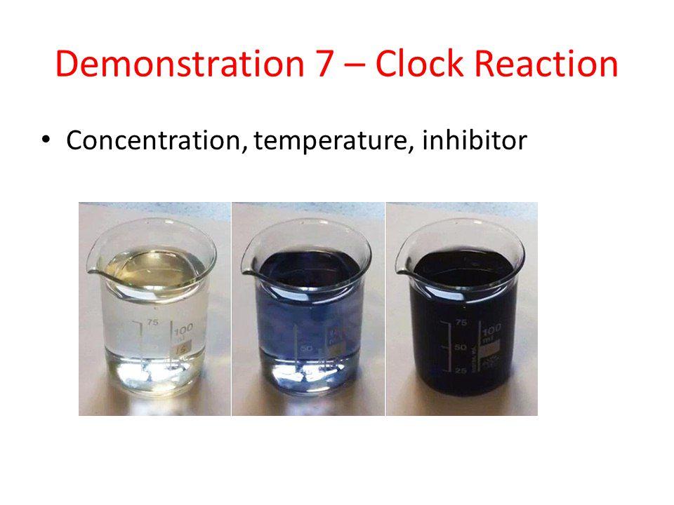 Demonstration 7 – Clock Reaction