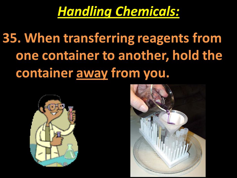 Handling Chemicals: 35.