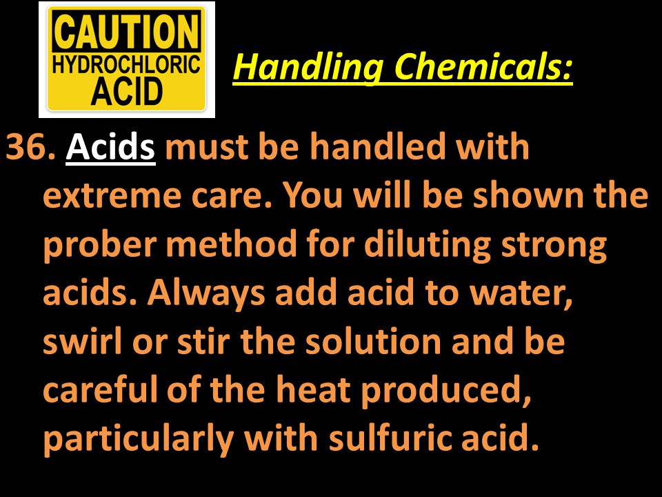 Handling Chemicals: