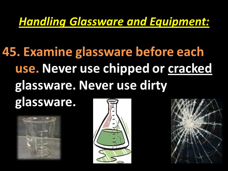 Handling Glassware and Equipment: