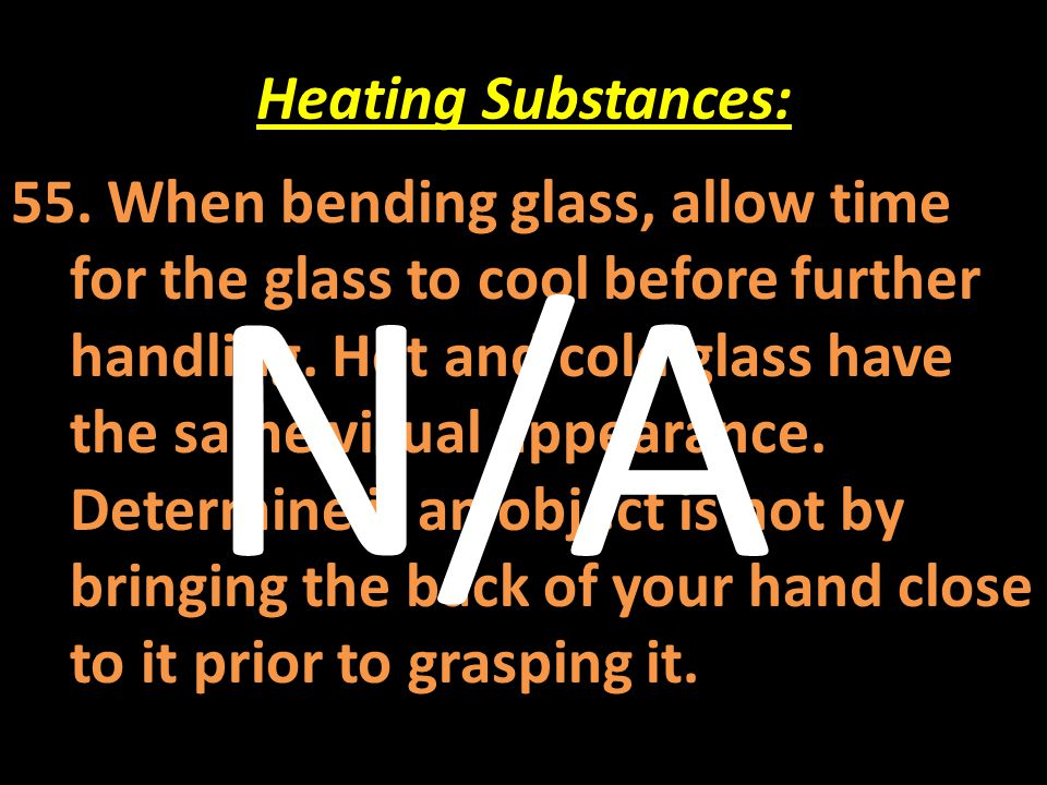 N/A Heating Substances: