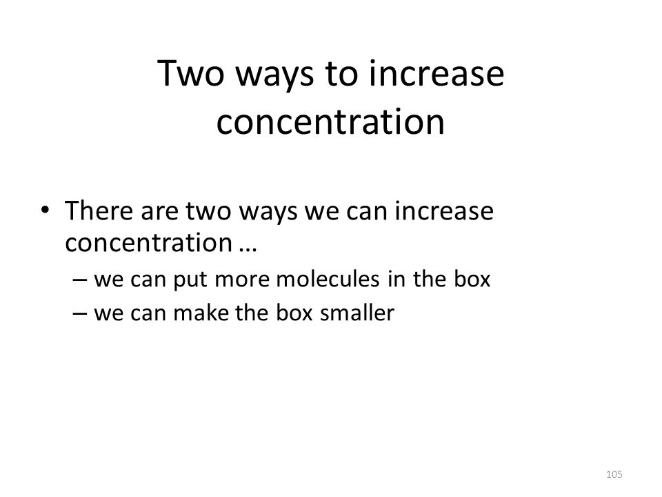 Two ways to increase concentration