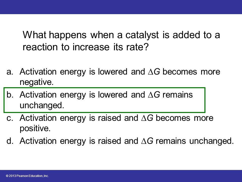 What happens when a catalyst is added to a reaction to increase its rate