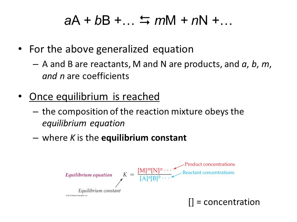 aA + bB +… D mM + nN +… For the above generalized equation